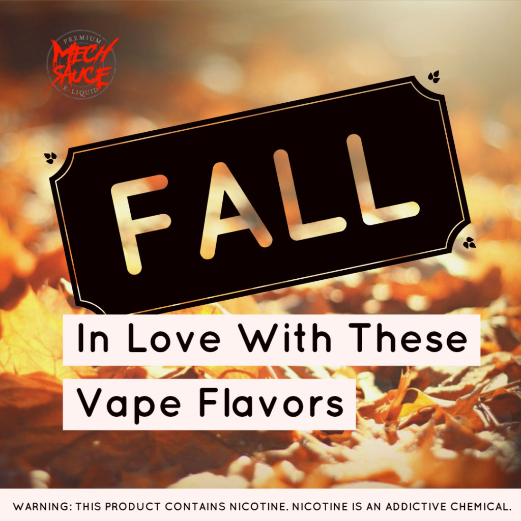 Fall Vape Flavors